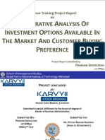 Summer Internship Project Report on Comparative Analysis of Investment Options available in the Market on the basis of Customer Buying Preference