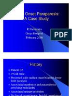 CP - Acute Onset Paraparesis
