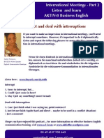 Aktiv-8BE International Meetings Part 2 - Interrupt and Deal With Interruptions