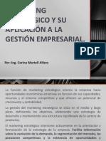 SESION 10 MARKETING ESTRATÉGICO Y SU APLICACIÓN A LA GESTIÓN