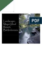 Landscaping-Maya Ubud Resort ,Indonesia