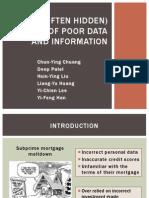 Often Hidden Costs of Poor Data
