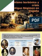 Reformismo borbónico y crisis del Antiguo Regimen