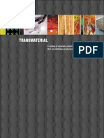 Transmaterial a Catalog of Materials That Redefine Our Physical Environment