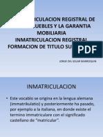 La Inmatriculacion Registral de Bienes Muebles