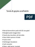 Tanda & Gejala Anafilaktik