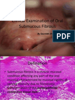 Clinical Examination of Oral Submucous Fibrosis