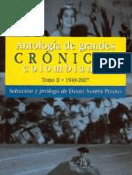 Antología de grandes crónicas colombianas Tomo II 1949 - 2007