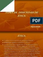 TOMA DE DESICIONES DE ÉTICA