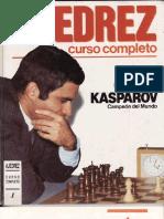 AJEDREZ Curso Completo I - Garry Kasparov