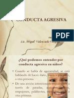 Conducta Agresiva =)