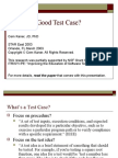 What is a Good Test Case Star 2003 Presentation