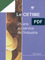 Le CETIME 25 ans au service de l'industrie en Tunisie - éd. 2007