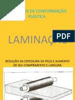 PROCESSOS DE CONFORMAÇÃO PLÁSTICA-LAMINAÇÃO-SLIDES