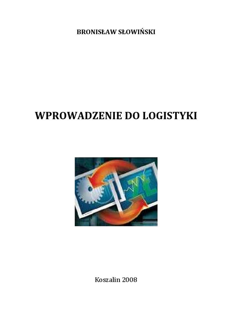 Wprowadzenie do logistyki skrypt pk bronislaw slowinski ccuart Choice Image