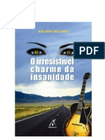Ricardo Kelmer O Irresistivel Charme Da Insanidade