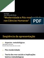 """""""Modernidade e Pós-modernidade nas Ciências Humanas"""""""