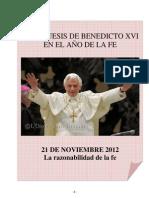 06. Catequesis de Benedicto XVI en el Año de la Fe. 21 Noviembre 2012