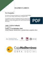 Aula CAM-Orihuela. Teatro Clásico. Medea de Eurípides. Diciembre 2012. Obra Social. Caja Mediterráneo