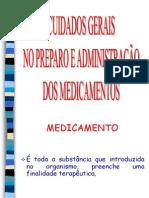 Cuidados Gerais no Preparo e Administração dos Medicamentos