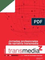 Jornadas profesionales de narrativa Transmedia - TransmediaZ