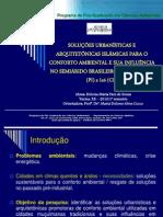 Soluções urbanísticas e arquitetônicas islâmicas promotoras de conforto ambiental e sua influência no Semiárido brasileiro
