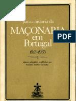 António Carlos Carvalho - Para a História da Maçonaria em Portugal (Vega, 1976)