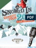 SnowedIn-2013-PressKit