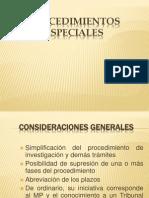 PROCEDIMIENTOS ESPECIALES PENALES