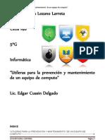 Utileras para la prevención y mantenimiento  de un equipo de computo