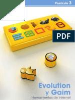 3-Evolution y Gaim