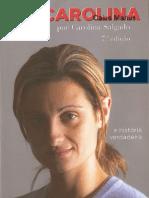 Eu Carolina -Carolina Salgado