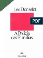 Jacques Donzelot - A Policia Das Familias