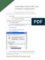 Onde o Microsoft Office Outlook 2007 salva minhas informações e configurações