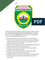 Lambang Sumatera Selatan Berbentuk Perisai Bersudut Lima