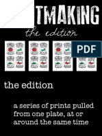 Printmaking Edition