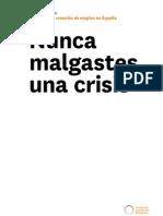 FUTURE TRENDS FORUM XVIII Propuestas para la creación de empleo en España
