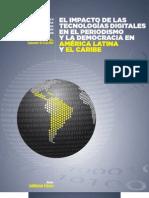 El impacto de las tecnologías digitales en el periodismo y la democracia en América Latina y el Caribe -  Centro Knight para el Periodismo en las Américas de la Universidad de Texas / Open Society Foundations Media Program (2009)