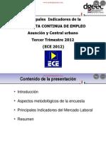 PRINCIPALES INDICADORES DE LA ENCUESTA CONTINUA DE EMPLEO - ASUNCION Y CENTRAL URBANO - TERCER TRIMESTRE 2012 - PORTALGUARANI