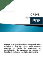 Greve Renato Saraiva