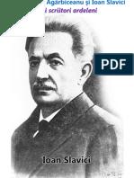Acasa la Ioan Agarbiceanu si Ion Slavici-doi scriitori ardeleni