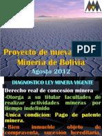 Proyecto de Nueva Ley Minera - Agosto 2012