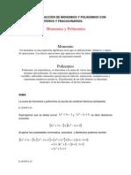 Adición y sustracción de monomios y polinomios con coeficientes enteros y fraccionarios