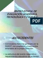 ENCUENTRO ESTATAL DE EVALUACIÓN ACADÉMICA, TECNOLÓGICA Y CULTURAL  DE LA DIRECCIÒN DE EDUCACIÒN SECUNDARIA TÈCNICA EN JALISCO