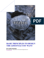 Basic Principles to Design the Life Style You Want