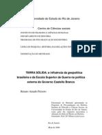 Terra Sólida a influência da geopolítica brasileira e da Escola Superior de Guerra na política externa do governo Castelo Branco - Renato Amado Peixoto