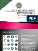 tiposdenavegadoresnavegadores-informatica-111203093345-phpapp01