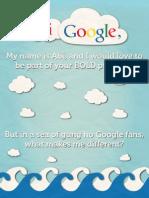 Hi Google