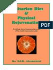 Fruitarian Diet & Physical Rejuvenation