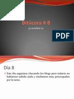 Bitacora Salon # 8